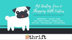 Pet Healing Love & Shopping With Fosters @ Austin Pets Alive! Thrift (North) | Austin | Texas | United States