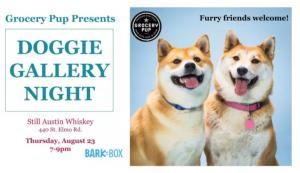 Doggie Gallery Night @ Still Whiskey Co | Austin | Texas | United States