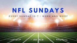 NFL Sundays at Work and Woof! @ Work & Woof | Austin | Texas | United States