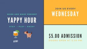 Work & Woof Yappy Hour @ Work & Woof | Austin | Texas | United States